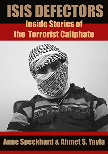 ISIS Defectors: Inside Stories of the Terrorist Caliphate (English Edition)