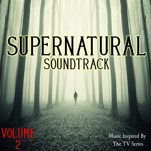 Supernatural Soundtrack, Vol. 2 (Music Inspired by the TV Series) -