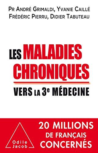 Les Maladies chroniques: Vers la troisième médecine