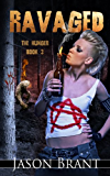 Ravaged (The Hunger Book 3)