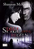 Spiel ohne Regeln (McCloud Brothers, Band 5)