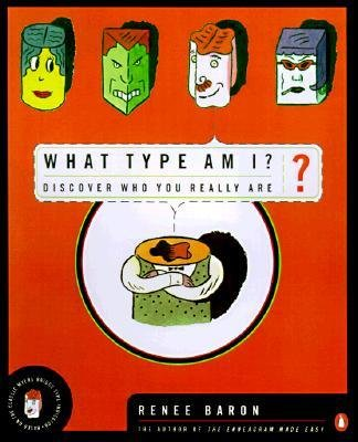 [(What Type am I?: Discover Who You Really are)] [Author: Renee Baron] published on (August, 1998)