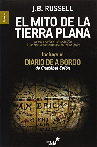 El Mito De La Tierra Plana (Historia) por Jeffrey Burton Russell