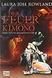 Der Feuerkimono: Sano Ichirôs dreizehnter Fall. Historischer Roman