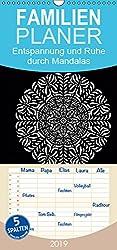 Entspannung und Ruhe durch Mandalas - Familienplaner hoch (Wandkalender 2019 21 cm x 45 cm hoch): Mandalas zum Enspannen und Ausmalen (Monatskalender, 14 Seiten )