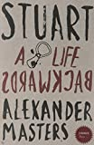Stranger Than… – Stuart: A Life Backwards