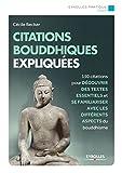 Telecharger Livres Citations bouddhistes expliquees 150 citations pour decouvrir des textes essentiels et se familiariser avec tous les aspects du bouddhisme (PDF,EPUB,MOBI) gratuits en Francaise