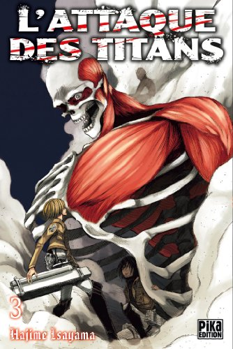 Attaque Des Titans (l') Vol.3 par ISAYAMA Hajime