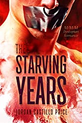 The Starving Years: MMM Dystopian Romance (English Edition)