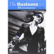 The Business 2.0 B2 Upper Intermediate Student Book (The Business 20 Upper Intermed)