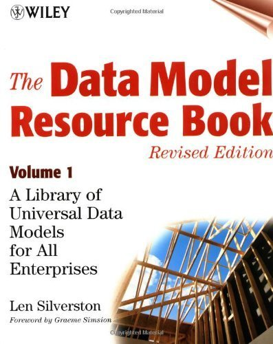 The Data Model Resource Book, Vol. 1: A Library of Universal Data Models for All Enterprises by Silverston, Len (2001) Paperback