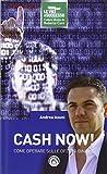 Cash now! Come operare sulle opzioni binarie