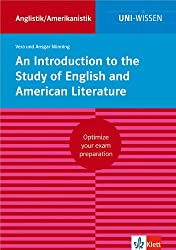 Uni Wissen An Introduction to the Study of English and American Literature: Anglistik/Amerikanistik, Sicher im Studium (Uni-Wissen Anglistik/Amerikanistik)