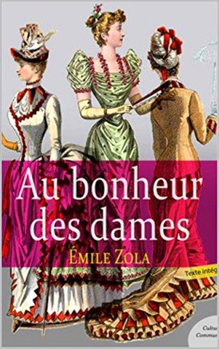 Au bonheur des dames-Les Rougon-Macquart (French Edition)