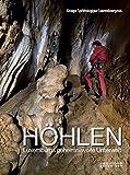 Höhlen: Luxemburgs geheimnisvolle Unterwelt