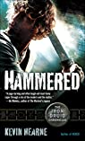 The Iron Druid Chronicles 3. Hammered par Hearne