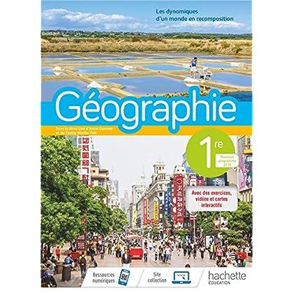 Géographie 1ère - Livre élève - Ed. 2019
