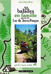30 balades en famille autour du lac de Serre-Ponçon