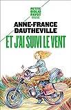 Et j'ai suivi le vent (Petite Bibliothèque Payot) (French Edition)
