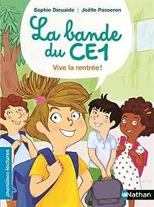 """Afficher """"La bande du CE1 Vive la rentrée !"""""""