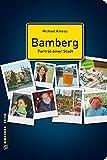 Bamberg - Porträt einer Stadt (Stadtporträts im GMEINER-Verlag) - Michael Kniess