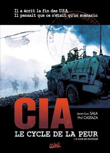 CIA Le cycle de la peur T01: Le jour des Fantômes