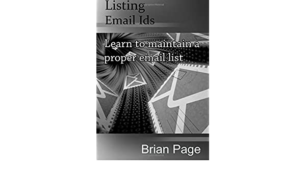 Buy Listing Email Ids: Learn to Maintain a Proper Email List