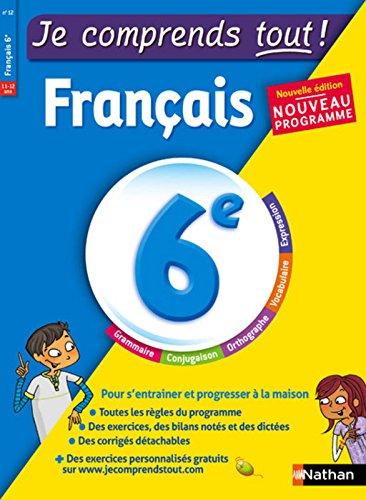 Je comprends tout - Français 6e - Nouveau programme 2016 par Céline Mimouni