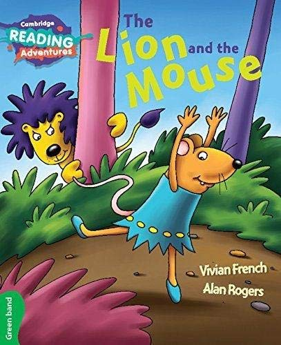The Lion and the Mouse Green Band (Cambridge Reading Adventures)