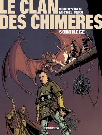 Le Clan des Chimères, Tome 4 : Sortilège