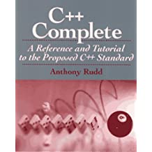 C++ Complete: A Reference and Tutorial to the Proposed C++ Standard