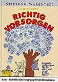 Ratgeber Geld, Richtig Vorsorgen, Beispielsrechnungen für die alten und neuen Bundesländer, Rente - Betriebliche Altersversorgung - Private Altersvorsorge