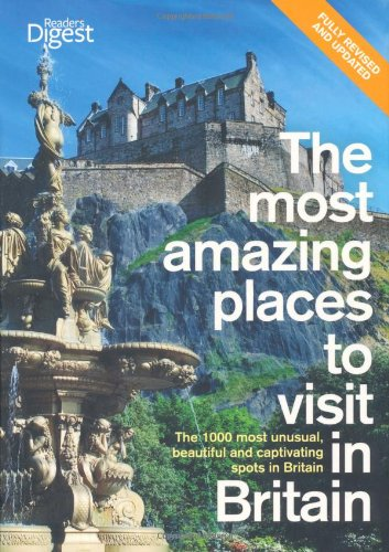 the-most-amazing-places-to-visit-in-britain-the-1000-most-unusual-beautiful-and-captivating-spots-in