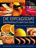 Die Erfolgsdiät. Das Kochbuch nach Low Carb von Edeltraud Rückert (15. März 2005) Gebundene Ausgabe