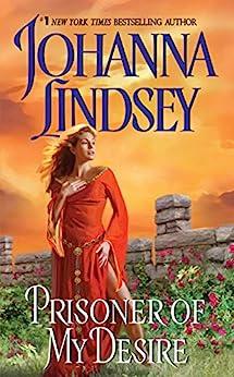 Prisoner of My Desire (Avon Historical Romance) by [Lindsey, Johanna]
