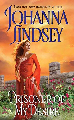 Prisoner of My Desire (Avon Historical Romance) di Johanna Lindsey
