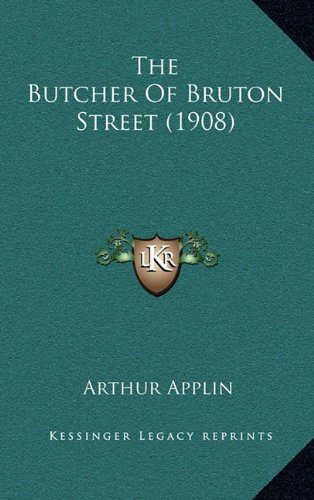 The Butcher of Bruton Street (1908)