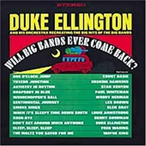 Will Big Bands Ever Come Back? [Import allemand]