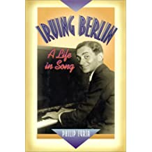 Irving Berlin: A Life in Song (The Companion Series)