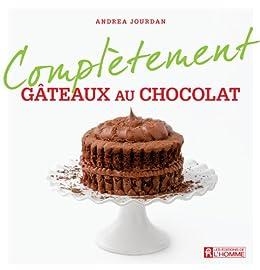 Gâteaux au chocolat (Complètement) (French Edition) von [Jourdan, Andrea]