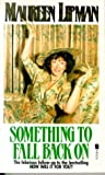 Front cover for the book Something to Fall Back on by Maureen Lipman