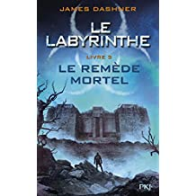 3. Le labyrinthe: le remède mortel (3)