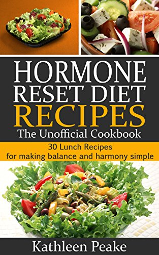 Hormone reset diet recipes the unofficial cookbook 30 lunch hormone reset diet recipes the unofficial cookbook 30 lunch recipes for making balance and forumfinder Images