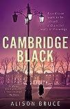 Cambridge Black (Dc Gary Goodhew 7)