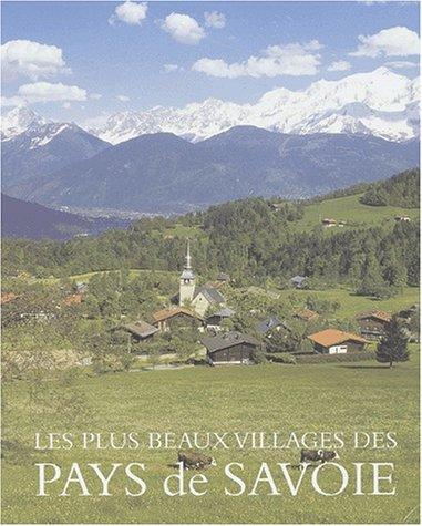 Les plus beaux villages des Pays de Savoie par Louis Chabert