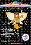 Trixie the Halloween Fairy (Rainbow Magic Fairies Special Editions (Quality))
