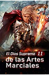 Descargar gratis El Dios Supremo de las Artes Marciales 11: ¡Ella está en peligro en .epub, .pdf o .mobi