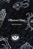 Dream Diary: Mystical Night: A Dream Journal (Third Eye Crescent Moon)