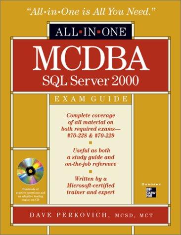 MCDBA SQL Server 2000 All-in-One Exam Guide (All-in-one Certification S.) por Dave Perkovich