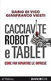 Image of Cacciavite, robot e tablet: Come far ripartire le imprese